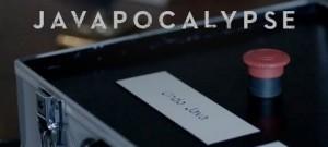 Javapocalypse